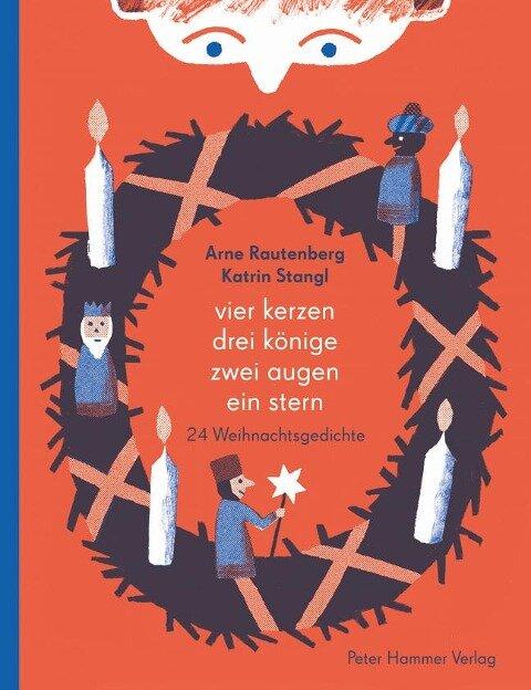Vier Kerzen, drei Könige, zwei Augen, ein Stern - Arne Rautenberg