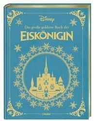 Disney: Das große goldene Buch der Eiskönigin - Walt Disney