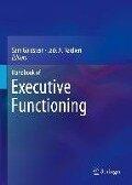Handbook of Executive Functioning -