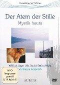 Der Atem der Stille - Willigis Jäger, Br. David Steindl-Rast