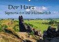 Der Harz - Sagenumwoben und Wildromantisch (Wandkalender 2019 DIN A2 quer) - K. A. Lianem