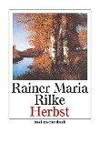 Herbst - Rainer Maria Rilke