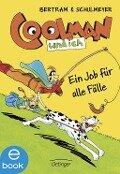 Coolman und ich 04 . Ein Job für alle Fälle - Rüdiger Bertram