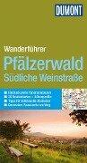 DuMont Aktiv Wandern im Pfälzerwald, Südliche Weinstraße - Andreas Stieglitz