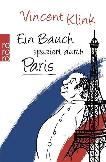 Ein Bauch spaziert durch Paris - Vincent Klink