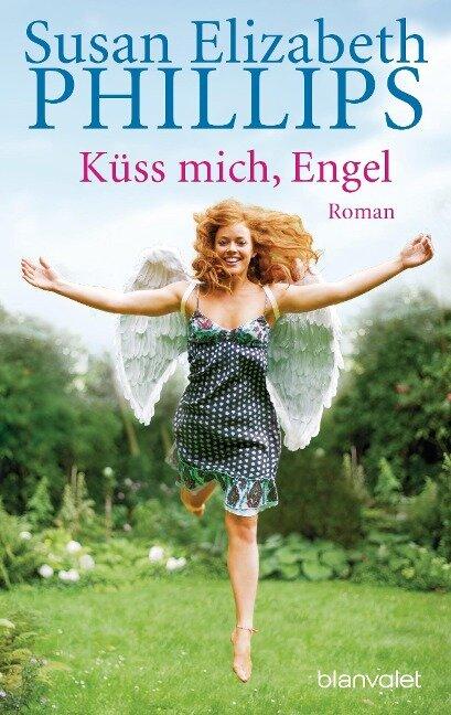 Küss mich, Engel - Susan Elizabeth Phillips