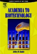 Academia to Biotechnology - Jeffrey M Gimble