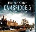 Cambridge 5 - Zeit der Verräter - Hannah Coler