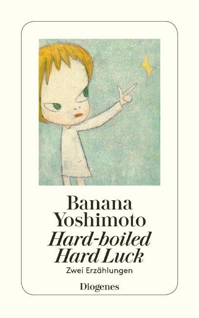 Hard-boiled Hard Luck - Banana Yoshimoto