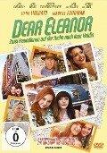 Dear Eleanor - Zwei Freundinnen auf der Suche nach ihrer Heldin - Cecilia Contreras, Amy Garcia, Aaron Zigman
