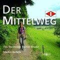 Der Mittelweg - Martin Kuhnle