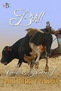 Bull (Corralling Nature, #1) - Mathilde Watson
