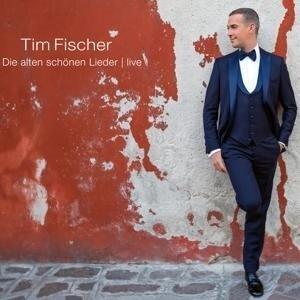Die alten schönen Lieder. 2 CDs - Tim Fischer