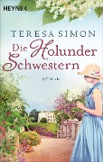 Die Holunderschwestern - Teresa Simon