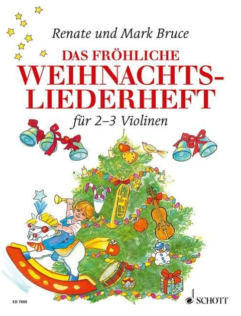 Das fröhliche Weihnachtsliederheft - Renate Bruce-Weber, Mark Bruce
