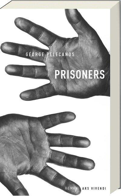 Prisoners - George Pelecanos