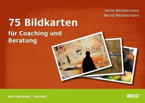 75 Bildkarten für Coaching und Beratung - Sonia Weidenmann, Bernd Weidenmann