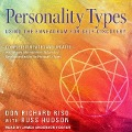 Personality Types: Using the Enneagram for Self-Discovery - Don Richard Riso