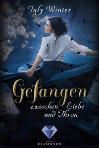 Gefangen zwischen Liebe und Thron (Sturmwanderer 2) - July Winter