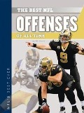 Best NFL Offenses of All Time - Will Graves