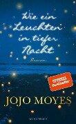 Der neue Roman - Jojo Moyes