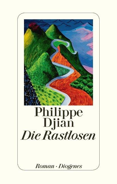 Die Rastlosen - Philippe Djian