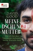 Meine Dschungelmutter - David Good
