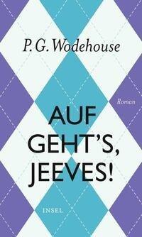Auf geht's, Jeeves! - P. G. Wodehouse