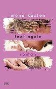 Feel Again - Mona Kasten