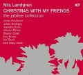 Christmas with My Friends I-V - The Jubilee Collection - Nils Landgren
