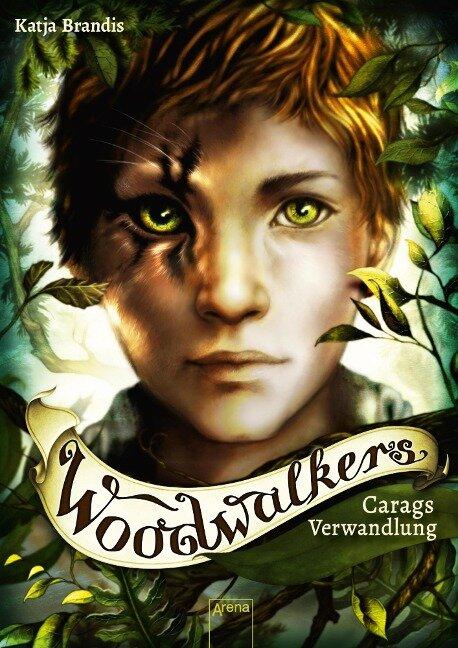 Woodwalkers (1). Carags Verwandlung - Katja Brandis