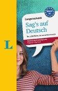 Langenscheidt Sag's auf Deutsch - Englisch-Deutsch - Helen Galloway, Isabel Meraner, Lutz Walther