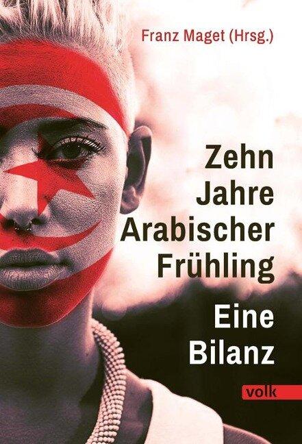 Zehn Jahre Arabischer Frühling - Franz Maget