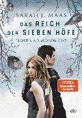 Das Reich der sieben Höfe 4 - Frost und Mondlicht - Sarah J. Maas