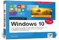 Windows 10. Schritt für Schritt erklärt - Jörg Hähnle