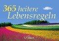 365 heitere Lebensregeln -