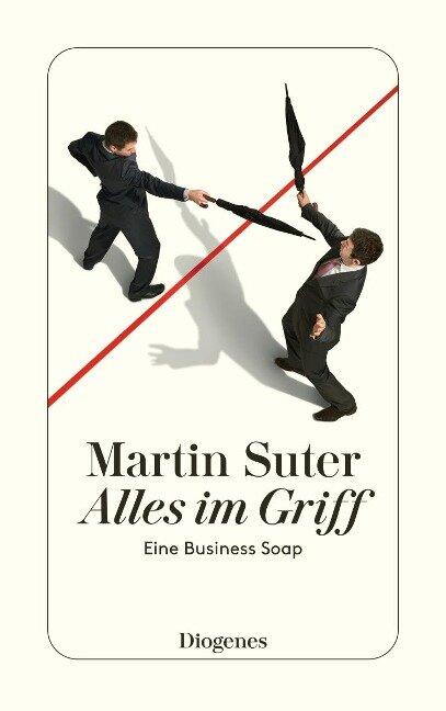 Alles im Griff - Martin Suter