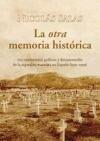 La otra memoria histórica - Nicolás Salas