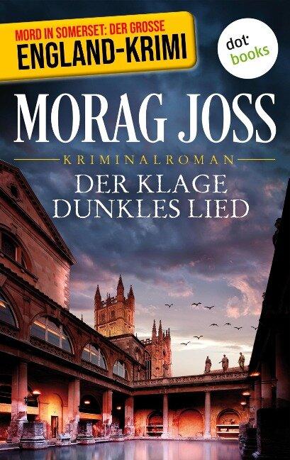 Der Klage dunkles Lied: Sara Selkirks erster Fall - Morag Joss