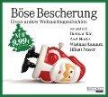 Böse Bescherung - etwas andere Weihnachtsgeschichten - Wladimir Kaminer, Axel Hacke, Håkan Nesser