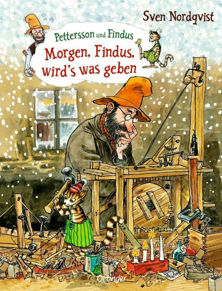 Morgen, Findus, wird's was geben - Sven Nordqvist