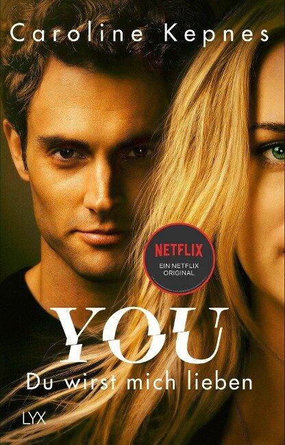 YOU - Du wirst mich lieben - Caroline Kepnes