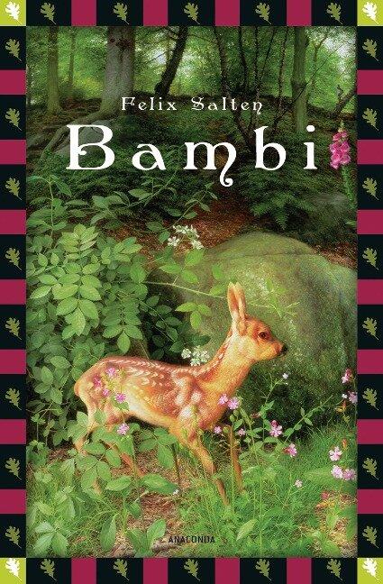 Bambi - Eine Lebensgeschichte aus dem Walde (Vollständige Ausgabe) - Felix Salten