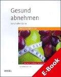 Gesund abnehmen - Helmut Oberritter