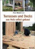 Terrassen und Decks - Peter Himmelhuber
