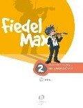 """Fiedel Max - """"Der große Auftritt"""" 2 - Vorspielstücke - Andrea Holzer-Rhomberg"""