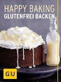 Happy Baking - Franziska Schweiger