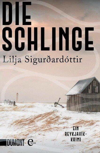 Die Schlinge - Lilja Sigurdardottir