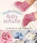 Zauberhafte Babyschuhe -