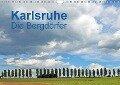 Karlsruhe - Die Bergdörfer (Wandkalender 2018 DIN A4 quer) - Klaus Eppele